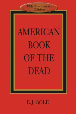 American Book of the Dead, Gold, E. J.