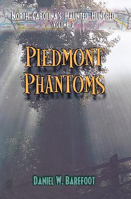 Piedmont Phantoms, Barefoot, Daniel W.