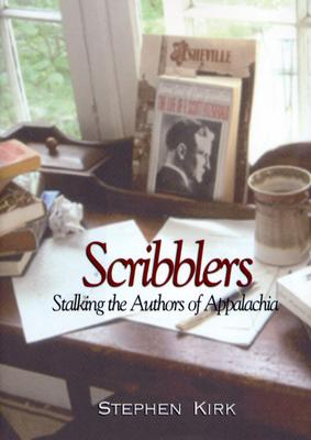 Image for Scribblers: Stalking The Authors Of Appalachia
