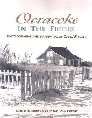 Ocracoke in Fifties, Wright, Dare