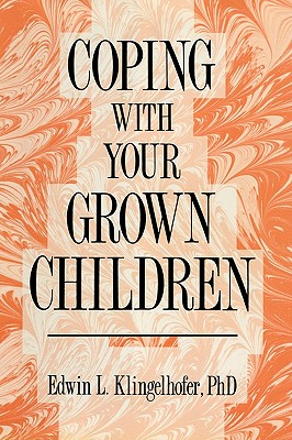 Image for Coping with your Grown Children