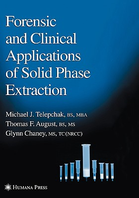 Image for Forensic and Clinical Applications of Solid Phase Extraction (Forensic Science and Medicine)