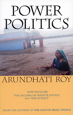 Power Politics (Second Edition), Roy, Arundhati