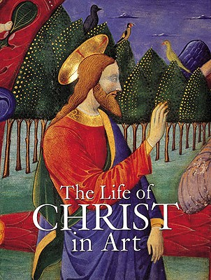 Image for LIFE OF CHRIST IN ART