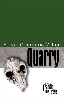 Quarry, Miller, Susan Cummins.
