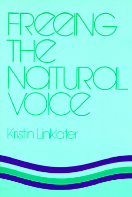 Image for FREEING THE NATURAL VOICE