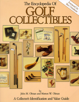 Image for The Encyclopedia of Golf Collectibles: a Collector's Identification and Value Guide