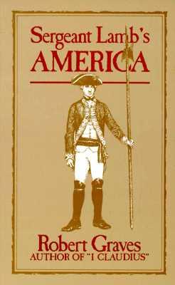 Sergeant Lamb's America, Graves, Robert