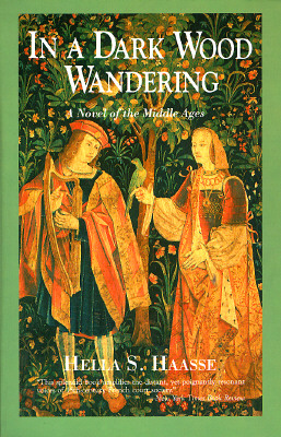 Image for In a Dark Wood Wandering: A Novel of the Middle Ages