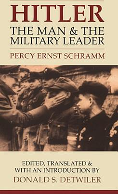 Image for HITLER THE MAN AND THE MILITARY LEADER