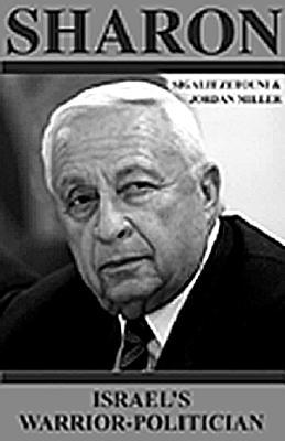 Image for Sharon: Israel's Warrior-Politician