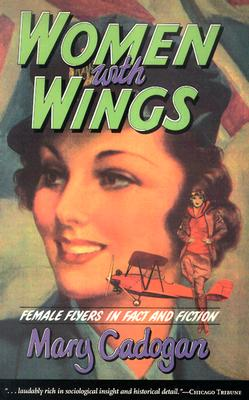 Image for Women with Wings: Female Flyers in Fact and Fiction