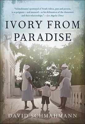 Ivory From Paradise, Schmahmann, David