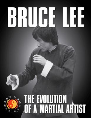 Image for Bruce Lee: The Evolution of a Martial Artist