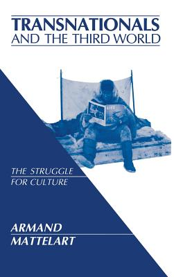 Image for Transnationals & The Third World The Struggle for Culture