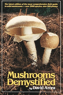Mushrooms Demystified, Arora, David