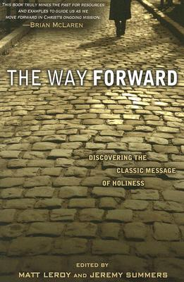 Image for The Way Forward: Discovering the Classic Message of Holiness