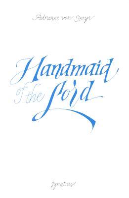 Handmaid of the Lord, ADRIENNE VON SPEYR