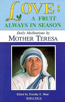 Image for Love: A Fruit Always in Season: Daily Meditations By Mother Teresa