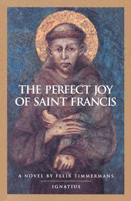 Perfect Joy of St. Francis, Timmermans, Felix