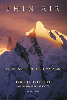 Image for Thin Air : Encounters in the Himalayas