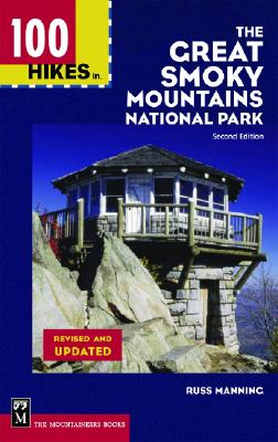 Image for 100 Hikes in The Great Smoky Mountains National Park, Second Edition