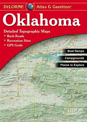 Oklahoma Atlas & Gazetteer, DeLorme (Author)