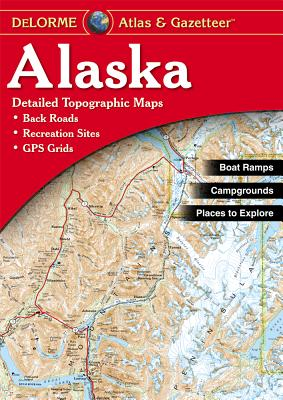 Alaska Atlas & Gazetteer, DeLorme