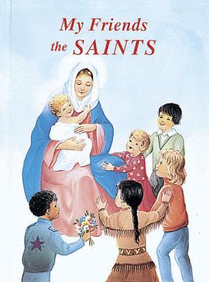 My Friends the Saints, Lawrence G. Lovasik