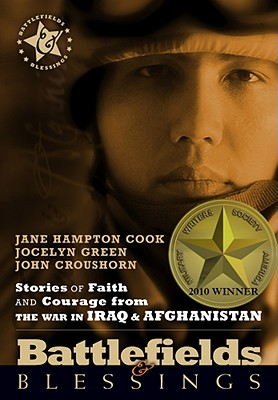 Image for Battlefields And Blessings Iraq/Afghanistan( Stories of Faith and Courage (Battlefields & Blessings)