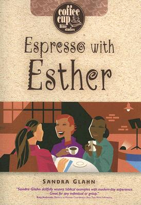 Image for Espresso with Esther ( Coffee Cup Bible Studies )