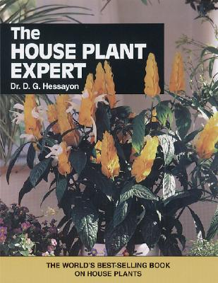 The House Plant Expert, Hessayon, D.G.