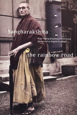 Image for Rainbow Road: From Tooting Broadway to Kalimpong: Memoirs of an English Buddhist