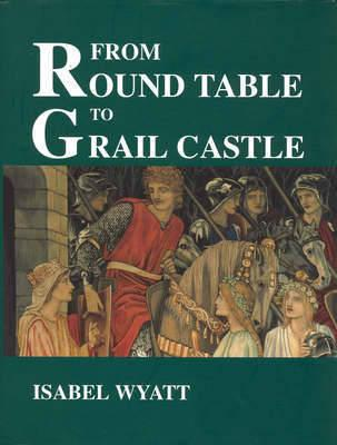 Image for From Round Table to Grail Castle