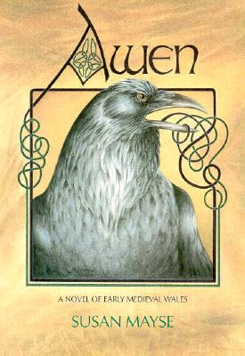 Awen: A Novel of Early Medieval Wales, Mayse, Susan