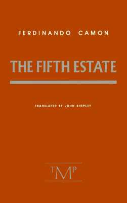 The Fifth Estate, Camon, Ferdinando; Shepley, John (Translator)