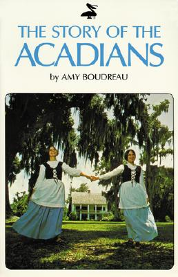 Image for Story of the Acadians, The