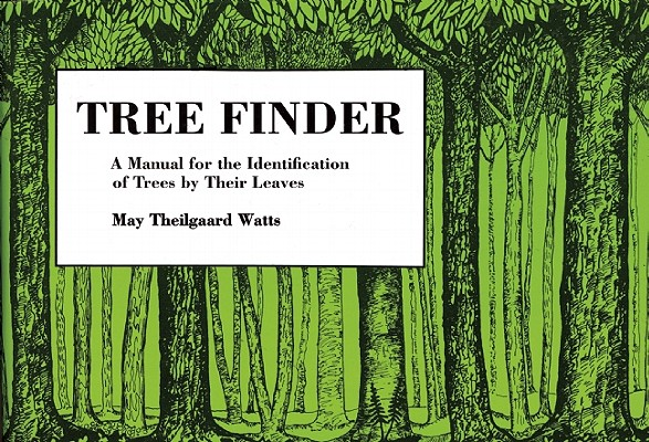 Tree Finder: A Manual for Identification of Trees by their Leaves (Eastern US) (Nature Study Guides), Watts, May Theilgaard