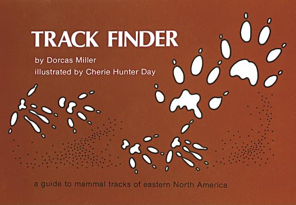 Image for Track Finder: A Guide to Mammal Tracks of Eastern North America