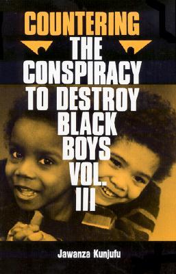 Countering the Conspiracy to Destroy Black Boys 3, JAWANZA KUNJUFU
