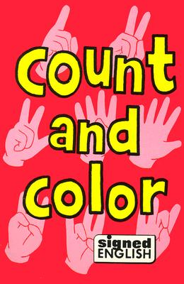 Image for Count and Color (Signed English)