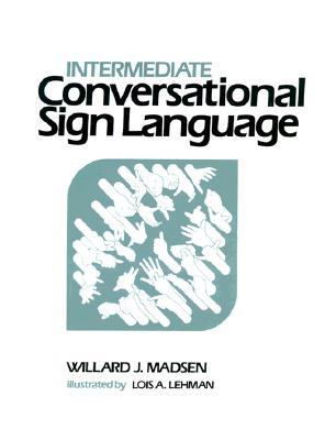 Image for Intermediate Conversational Sign Language