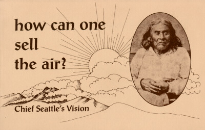 Image for How Can One Sell the Air?: Chief Seattle's Vision