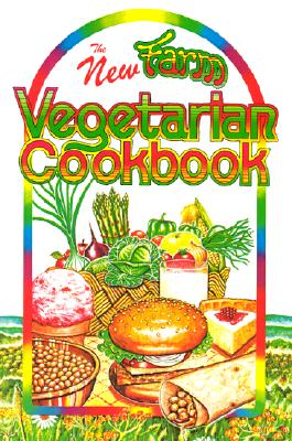 Image for NEW FARM VEGETARIAN COOKBOOK, THE