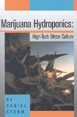 Image for Marijuana Hydroponics: High-Tech Water Culture