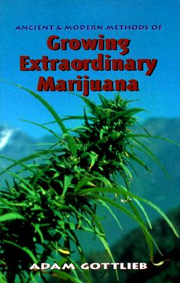 Image for Growing Extraordinary Marijuana