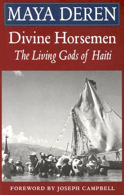 Divine Horsemen: The Living Gods of Haiti, Maya Deren