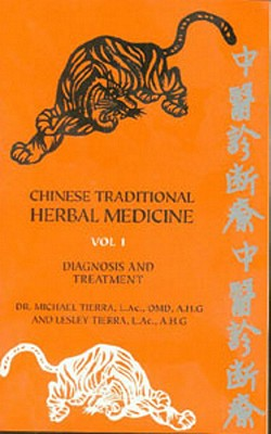 Image for Chinese Traditional Herbal Medicine Volume I Diagnosis and Treatment