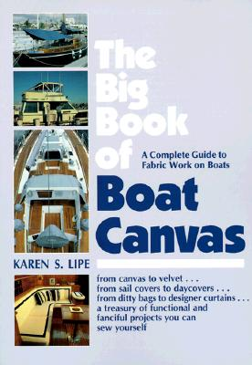 Image for The Big Book of Boat Canvas : A Complete Guide to Fabric Work on Boats