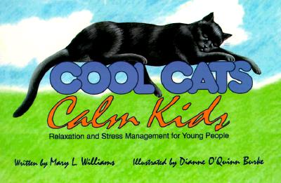 Image for Cool Cats, Calm Kids: Relaxation and Stress Management for Young People